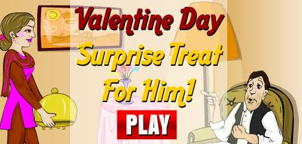 Valentine Day Surprise-1: Treat For Him!