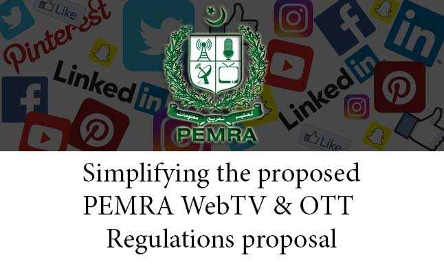 Simplifying the proposed PEMRA WebTV & OTT Regulations